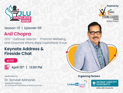 JLU Knowledge Series S01E06   Mr. Anil Chopra