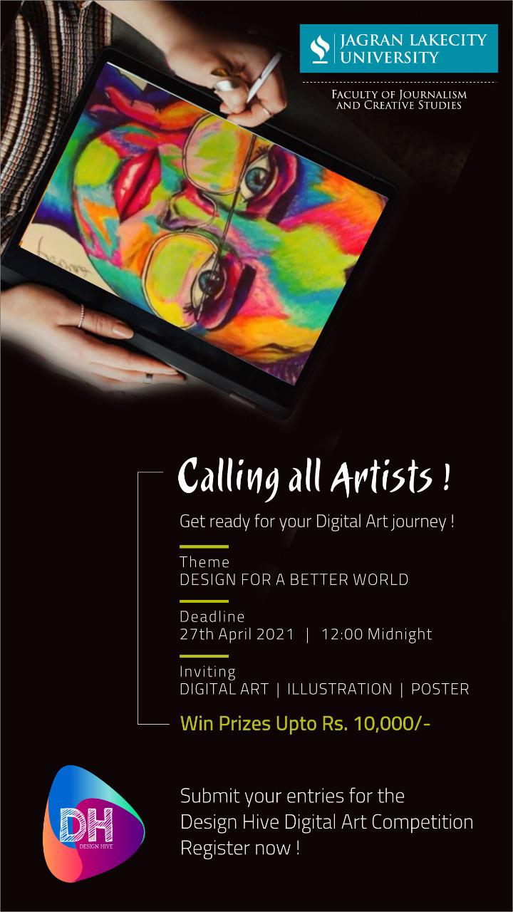 DESIGN HIVE DIGITAL ART COMPETITION THEME : DESIGN FOR A BETTER WORLD