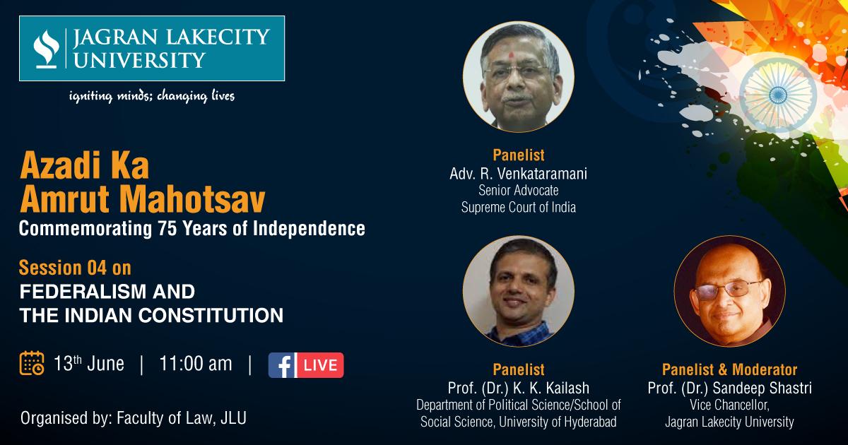 Azadi ka Amrit Mahotsav - Session 4