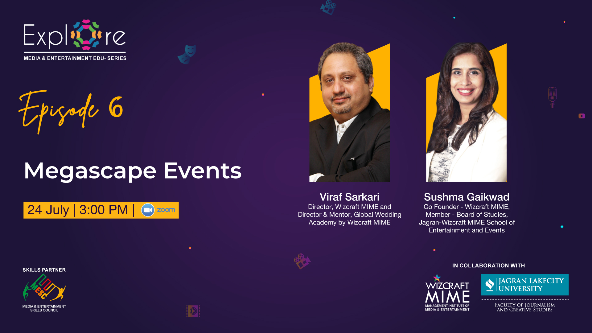 For the sixth episode of this series, we have Viraf Sarkari, Sushma Gaikwad and Diwakar Shukla, who will be sharing the success story of building WIZCRAFT as a mega events brand and what goes behind the success of MEGASCAPE events like the world cup, IIFA and many more.